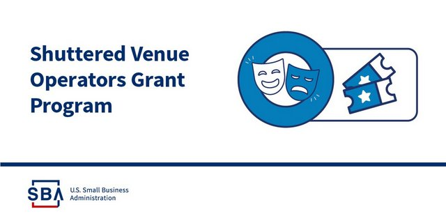 SBA Launches Portal to Begin Accepting Shuttered Venue Operators Grant Applications on April 8